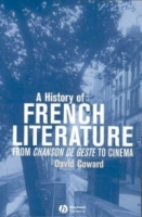 A History of French Literature: From Chanson De Geste to Cinema артикул 7511d.