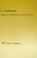 Hyperboreans: Myth and History in Celtic-Hellenic Contacts (Studies in Classics) артикул 7518d.