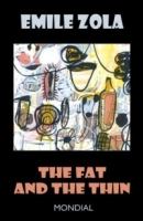 The Fat and the Thin (The Belly of Paris; Rougon-Macquart) артикул 7538d.