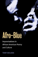 Afro-Blue: Improvisations in African American Poetry and Culture артикул 7618d.