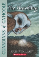 The Hatchling (Guardians of Ga'hoole, Book 7) артикул 7714d.