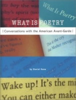 What Is Poetry: Conversations With the American Avant-Garde артикул 7787d.